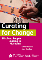 Curating for Change Museum Report Front Cover
